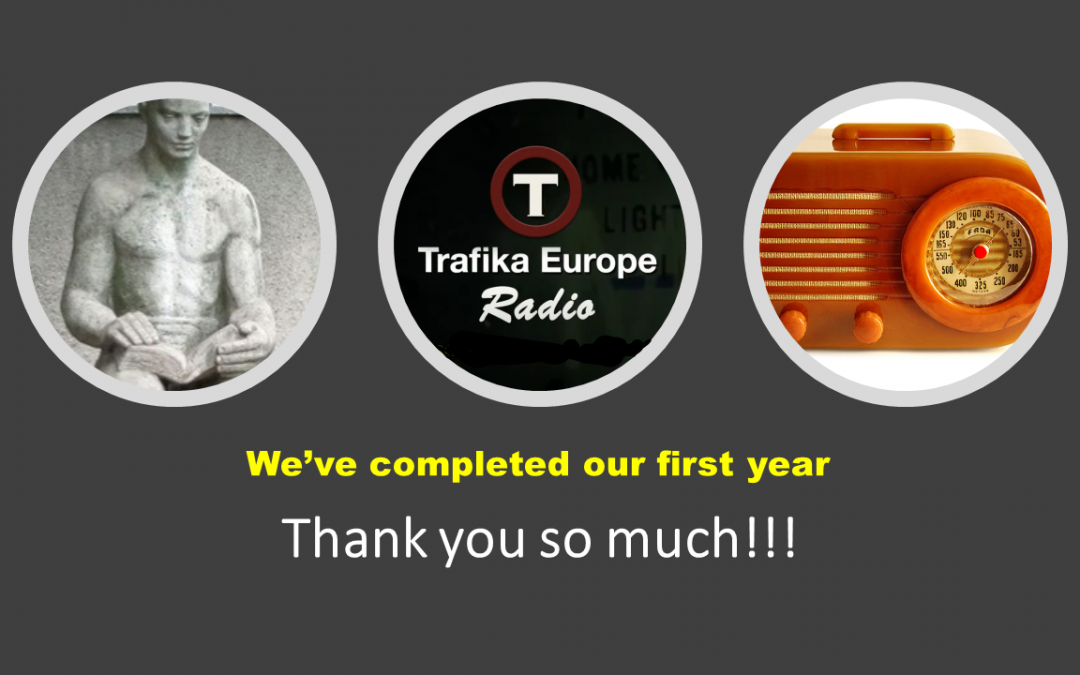 Trafika Europe Radio has completed its first year
